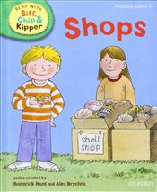 Oxford Reading Tree Read With Biff, Chip, and Kipper: Phonics: Level 3: Shops - Hunt, Mr Roderick