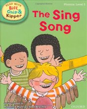Oxford Reading Tree Read With Biff, Chip, and Kipper: Phonics: Level 3: The Sing Song - Hunt, Mr Roderick