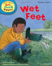 Oxford Reading Tree Read With Biff, Chip, and Kipper: Phonics: Level 4: Wet Feet - Hunt, Mr Roderick