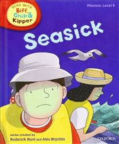 Oxford Reading Tree Read With Biff, Chip, and Kipper: Phonics: Level 5: Seasick - Hunt, Mr Roderick