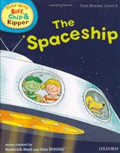 Oxford Reading Tree Read With Biff, Chip, and Kipper: First Stories: Level 4: The Spaceship (Read Wi - Hunt, Mr Roderick