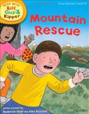Oxford Reading Tree Read With Biff, Chip, and Kipper: First Stories: Level 6: Mountain Rescue (Read  - Hunt, Mr Roderick
