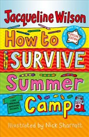 How to Survive Summer Camp - Wilson, Jacqueline
