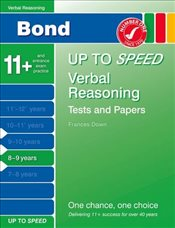 Bond Up to Speed Verbal Reasoning Tests and Papers 8-9 years - Down, Frances
