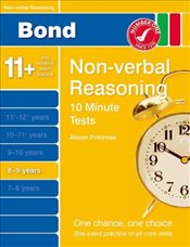 New Bond 10 Minute Tests Non-Verbal Reasoning 8-9 Years - Primrose, Alison