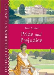 Pride and Prejudice (Oxford Childrens Classics) - Austen, Jane