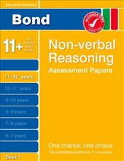 Bond Non-verbal Reasoning Assessment Papers 11+-12+ years Book 1 - Primrose, Alison