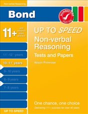 Bond Up to Speed Non-Verbal Reasoning Tests and Papers 10-11+ years - Down, Frances