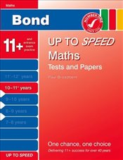 Bond Up to Speed Maths Tests and Papers 10-11+ years - Down, Frances
