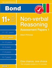 New Bond Assessment Papers Non-Verbal Reasoning 10-11+ Years Book 1 - Primrose, Alison