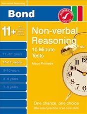 New Bond 10 Minute Tests Non-Verbal Reasoning 10-11+ Years - Primrose, Alison
