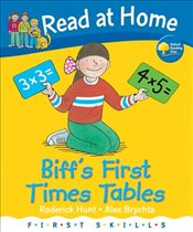 Read at Home: First Skills: Biffs First Times Tables - Hunt, Roderick