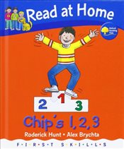 Read at Home: First Skills: Chips 1,2,3 - Hunt, Roderick