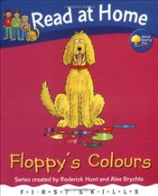 Read at Home: First Skills: Floppys Colours - Hunt, Roderick