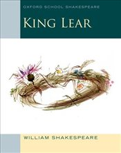 King Lear: Oxford School Shakespeare - Shakespeare, William