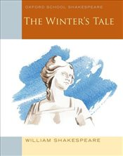 Winters Tale: Oxford School Shakespeare - Shakespeare, William