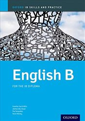 English B Skills and Practice: Oxford IB Diploma Programme (Oxford IB Skills and Practice) - Abu-Awad, Jeehan