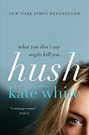 Hush - White, Kate