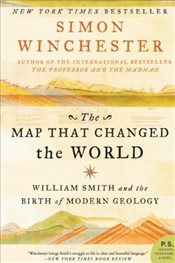 Map That Changed the World: William Smith and the Birth of Modern Geology (P.S.) - Winchester, Simon