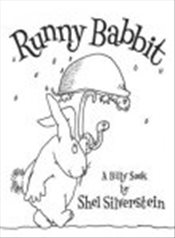 Runny Babbit: A Billy Sook[ RUNNY BABBIT: A BILLY SOOK ] By Silverstein, Shel ( Author )Nov-01-2005  - Silverstein, Shel
