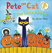 Pete the Cat: Five Little Pumpkins - Dean, James
