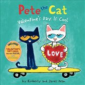 Pete the Cat: ValentineS Day is Cool - Dean, James