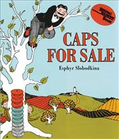 Caps for Sale Board Book: A Tale of a Peddler, Some Monkeys and Their Monkey Business (Reading Rainb - Slobodkina, Esphyr