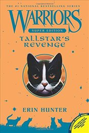 Warriors Super Edition: Tallstars Revenge - Hunter, Erin