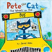 Pete the Cat: The Wheels on the Bus Board Book - Dean, James