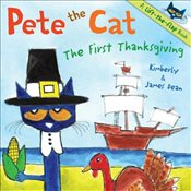 Pete the Cat: The First Thanksgiving - Dean, James