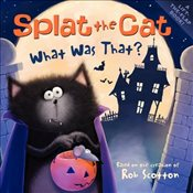 Splat the Cat: What Was That? - Scotton, Rob