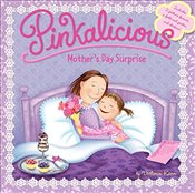 Pinkalicious: Mothers Day Surprise - Kann, Victoria