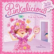 Pinkalicious and the Pink Hat Parade - Kann, Victoria