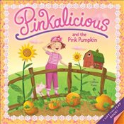 Pinkalicious and the Pink Pumpkin - Kann, Victoria