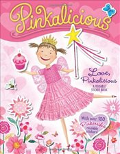 Pinkalicious: Love, Pinkalicious Reusable Sticker Book - Kann, Victoria