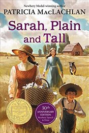 Sarah, Plain and Tall : 30th Anniversary Edition - Maclachlan, Patricia