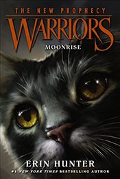 Warriors: The New Prophecy #2: Moonrise - Hunter, Erin