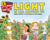 Light Is All Around Us (Lets-Read-and-Find-Out Science 2) - Pfeffer, Wendy