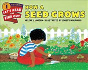 How a Seed Grows (Lets-Read-and-Find-Out Science 1) - Jordan, Helene J.