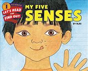 My Five Senses (Lets-Read-and-Find-Out Science 1) - Aliki,
