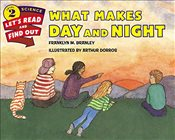 What Makes Day and Night (Lets-Read-And-Find-Out Science 2) - Branley, Franklyn M