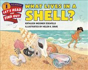 What Lives in a Shell? (Lets-Read-and-Find-Out Science 1) - Zoehfeld, Kathleen Weidner