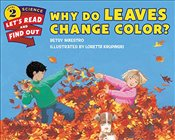 Why Do Leaves Change Color? (Lets-Read-and-Find-Out Science 2) - Maestro, Betsy