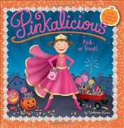 Pinkalicious: Pink or Treat! - Kann, Victoria