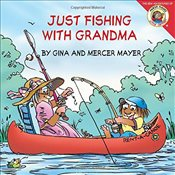 Little Critter: Just Fishing with Grandma - Mayer, Mercer
