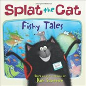 Splat the Cat: Fishy Tales - Scotton, Rob