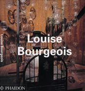 Louise Bourgeois (Contemporary Artists Series) - Bourgeois, Louise