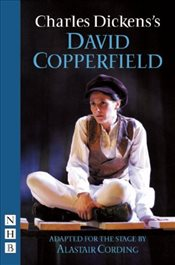 David Copperfield (stage version) - Dickens, Charles