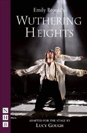 Wuthering Heights (NHB Modern Plays) (Nick Hern Books) - Bronte, Emily