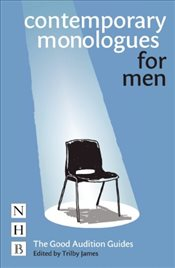 Contemporary Monologues for Men (NHB Good Audition Guides) - James, Trilby